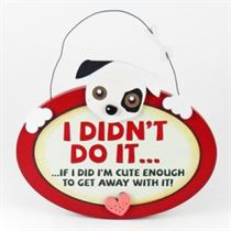 I Didn't Do It - Pet Hangers