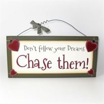 Don't Follow Your Dreams - Sweet Sentiments Plaque