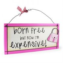 Born Free - Sweet Sentiments Plaque
