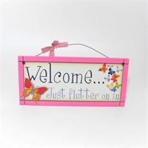 Welcome Just Flutter On In - Sweet Sentiments Plaque