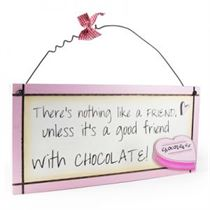 Good Friend Chocolate - Sweet Sentiments Plaque