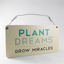 Plant Dreams - Garden Plaque