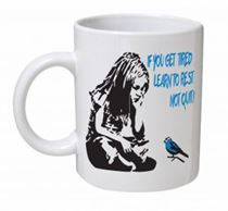 Banksy - If You Get Tired Learn To Rest, Not Quit Mug
