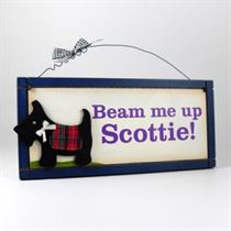 Beam Me Up Scottie - Wooden Scottish Plaque