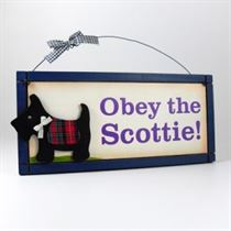 Obey The Scottie - Wooden Scottish Plaque