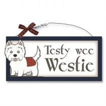Testy Wee Westie - Wooden Scottish Plaque