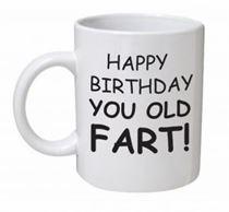 Happy Birthday Old Fart Mug