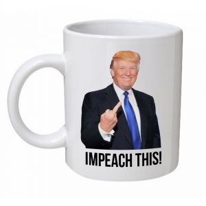 Trump Impeach This Mug