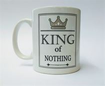 King of Nothing Mug