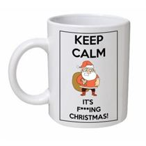 Keep Calm It's F***ing Christmas Santa Sack Mug