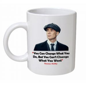 You Can Change What You Do Peaky Blinders Mug