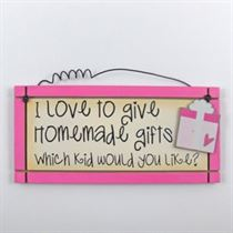 I Love To Give Homemade Gifts - Mini Magnetic Plaque