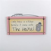 Only Have A Kitchen - Mini Magnetic Plaque