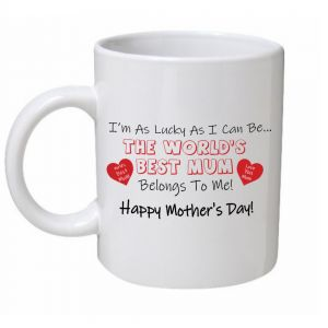 Worlds Best Mum Belongs To Me Mothers Day Mug