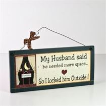My Husband Said - Wooden Plaque