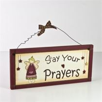 Say Your Prayers - Wooden Plaque