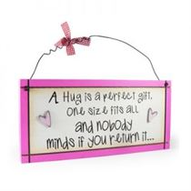A Hug Is A Perfect Gift - Sweet Sentiments Plaque