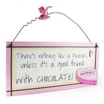 Good Friend Chocolate - Sweet Sentiments Plaque
