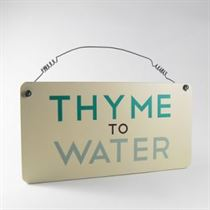 Thyme And Water - Garden Plaque