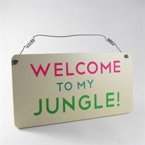 Welcome Jungle - Garden Plaque