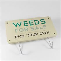Weeds For Sale - Garden Hanger