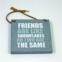 Friends are Like Snowflakes - Wooden Hanger