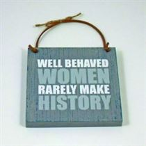 Well Behaved Women - Wooden Hangers