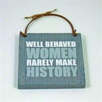 Well Behaved Women - Wooden Hangers