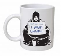 Banksy - I Want Change Mug