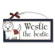 Westie the Bestie - Wooden Scottish Plaque