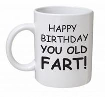 Happy Birthday Old Fart Mug