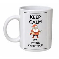 Keep Calm It's F***ing Christmas Santa Gun Mug