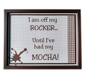 I'm Off My Rocker Until I've Had My Mocha Padded Lap Tray